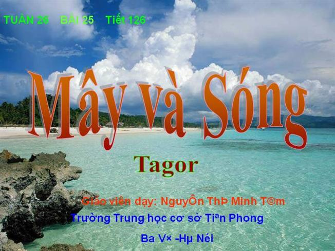 soan bai may va song cua tago